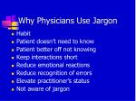 why physicians use jargon