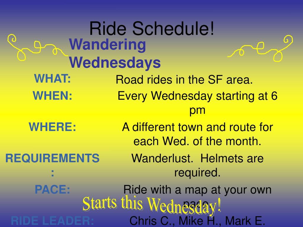 Ride Schedule!