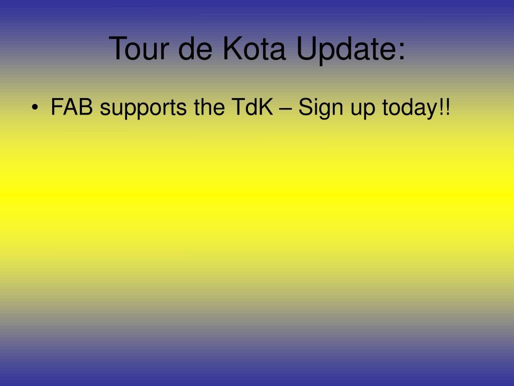Tour de Kota Update: