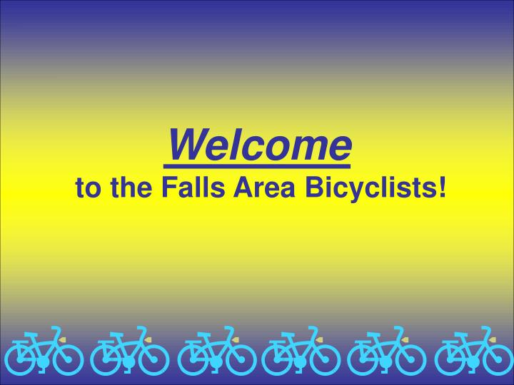 Welcome to the falls area bicyclists
