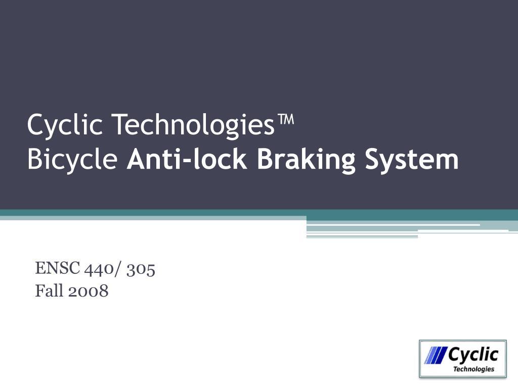 cyclic technologies bicycle anti lock braking system l.