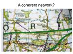 a coherent network