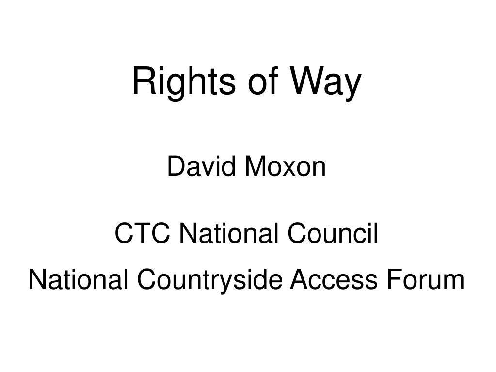david moxon ctc national council national countryside access forum l.