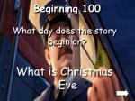 beginning 100