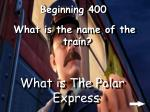 beginning 400