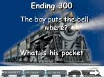 ending 300