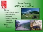 save energy amc s action plan