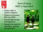save energy amc s approach
