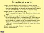 ethan requirements