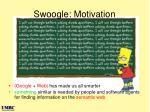 swoogle motivation