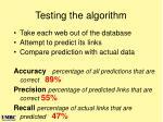 testing the algorithm