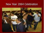 new year 2064 celebration