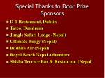 special thanks to door prize sponsors