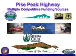 pike peak highway multiple competitive funding sources