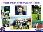 pikes peak preservation team