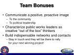 team bonuses