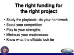 the right funding for the right project