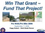 win that grant fund that project