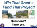 win that grant fund that project70