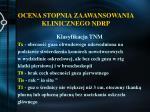 ocena stopnia zaawansowania klinicznego ndrp