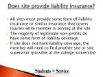 does site provide liability insurance