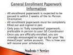 general enrollment paperwork information