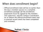 when does enrollment begin