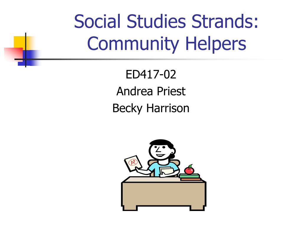 social studies strands community helpers l.