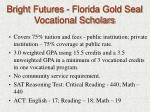 bright futures florida gold seal vocational scholars