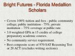 bright futures florida medallion scholars