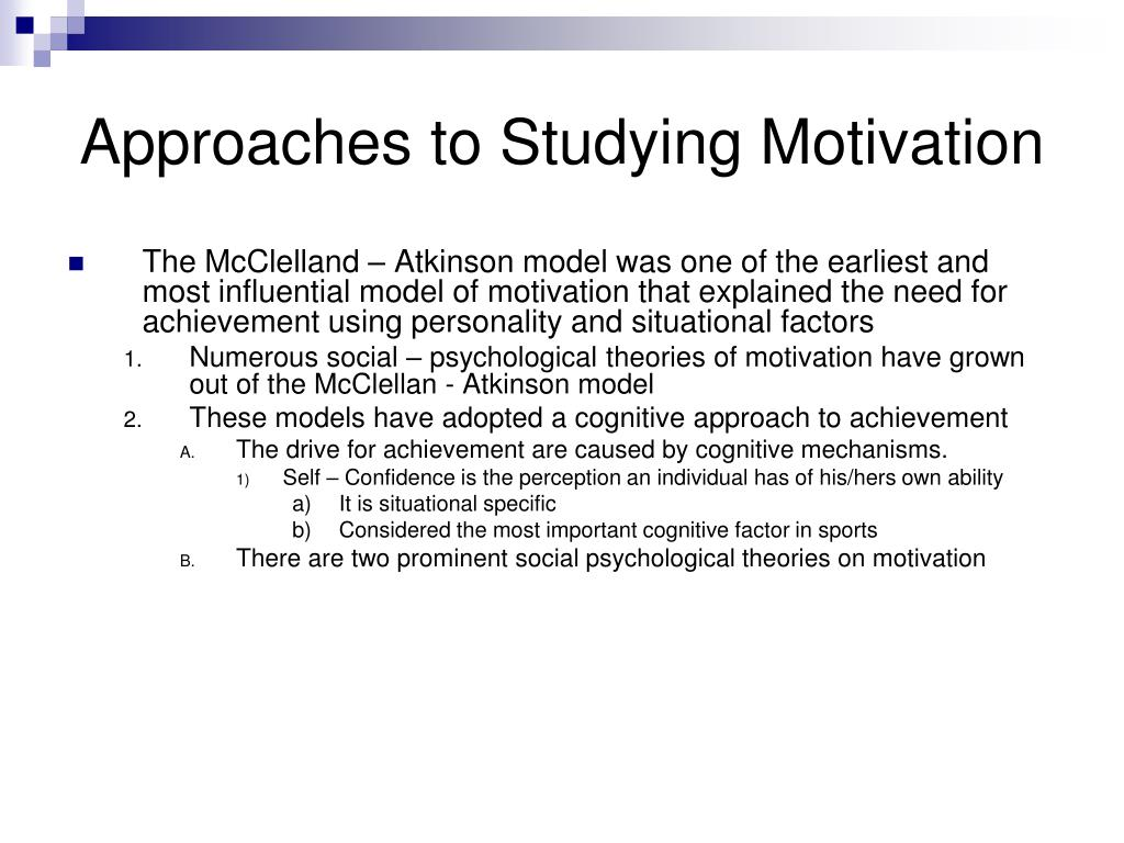 Approaches to Studying Motivation