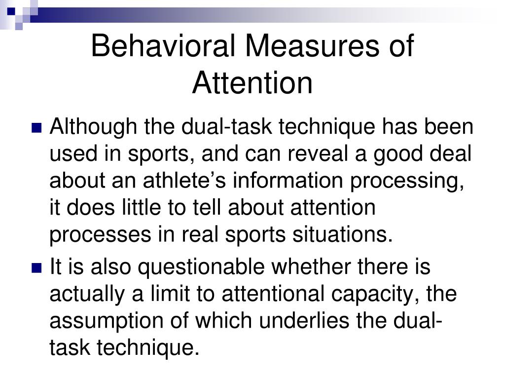 Behavioral Measures of Attention
