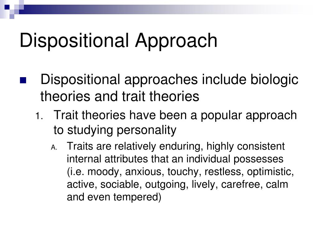 Dispositional Approach