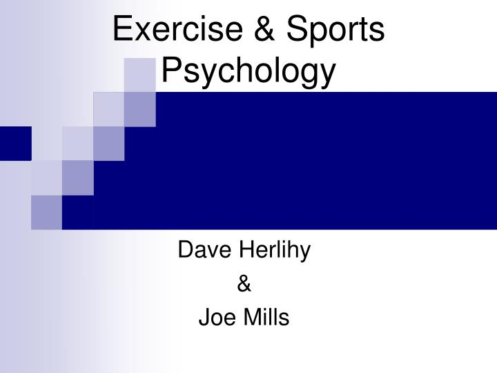 Exercise sports psychology