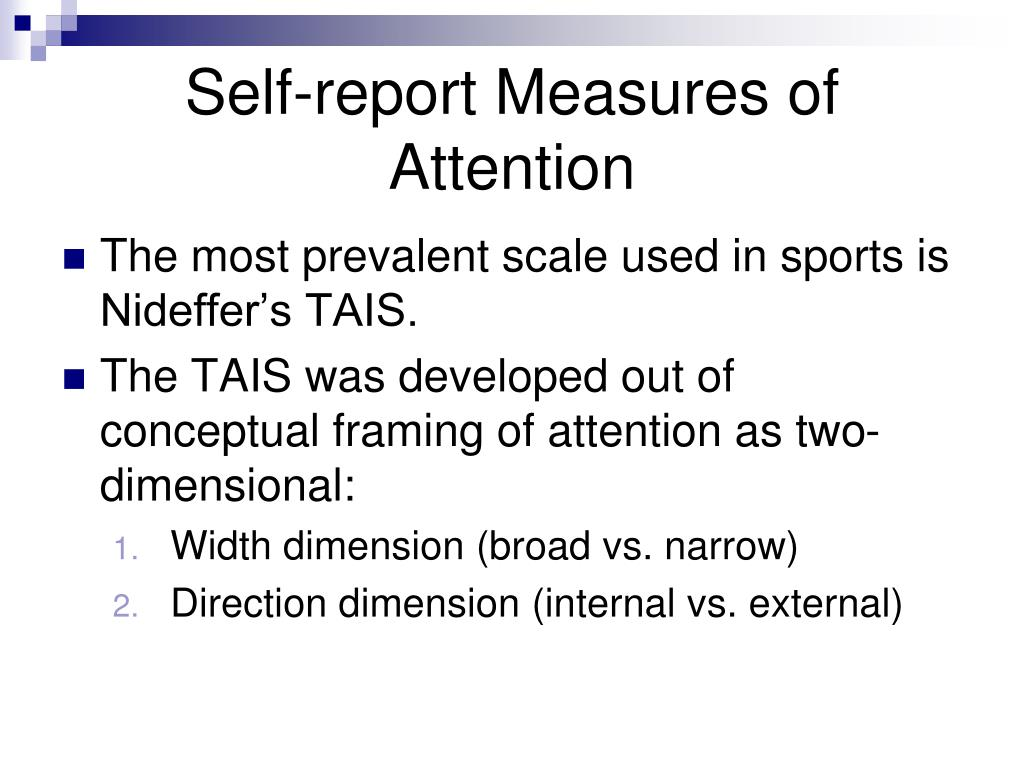 Self-report Measures of Attention