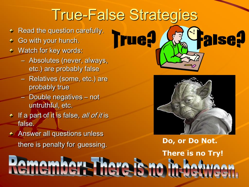 True-False Strategies