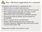 how will final applications be evaluated