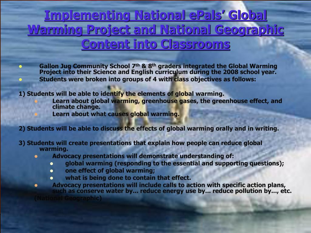 Implementing National ePals' Global Warming Project and National Geographic Content into Classrooms