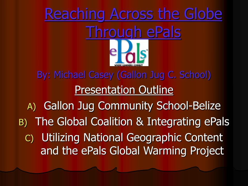 reaching across the globe through epals l.