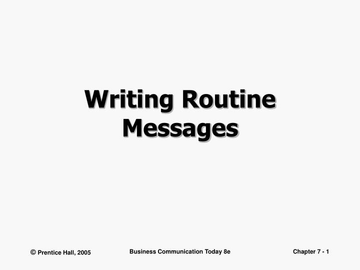 writing routine messages n.