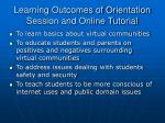 learning outcomes of orientation session and online tutorial