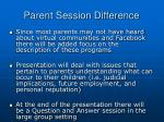 parent session difference