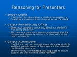 reasoning for presenters