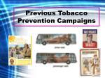 previous tobacco prevention campaigns4