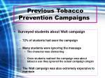 previous tobacco prevention campaigns5