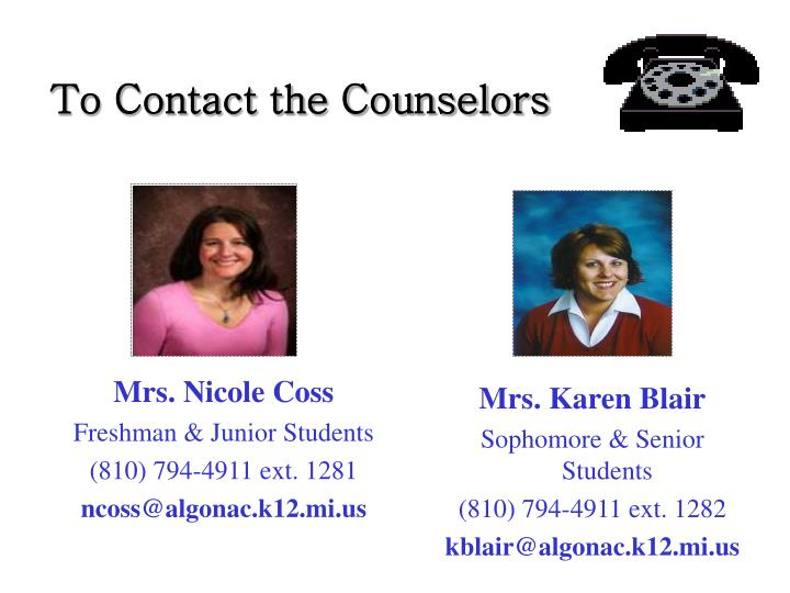 To contact the counselors