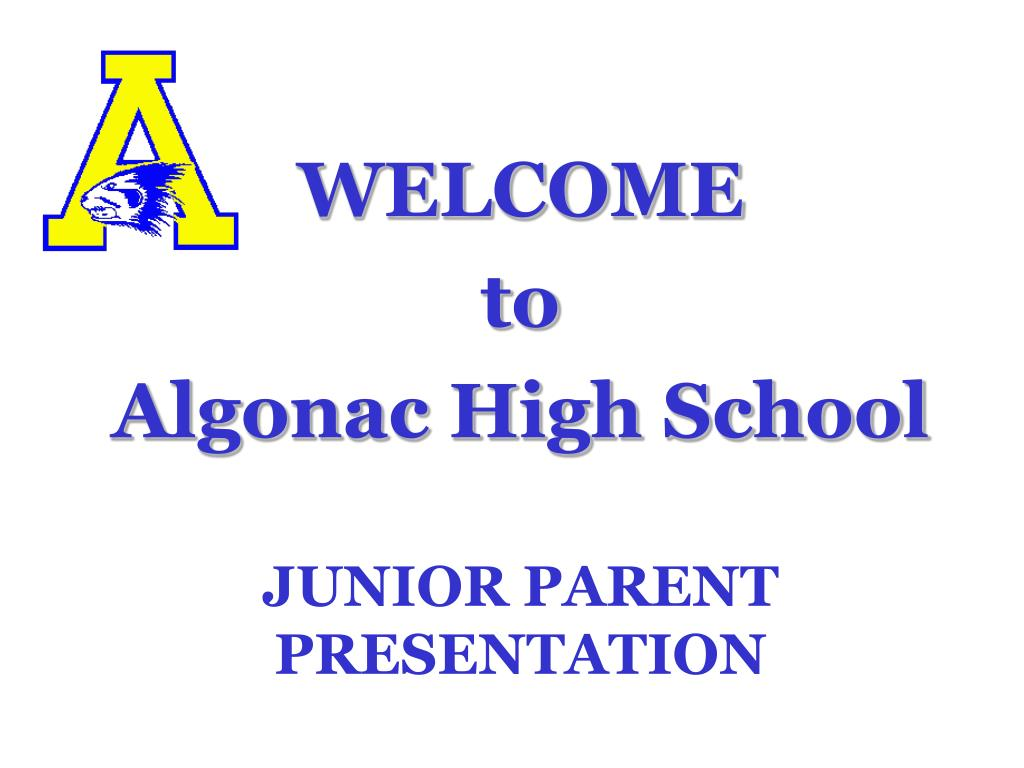 welcome to algonac high school junior parent presentation l.