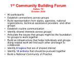 1 st community building forum dallas tx october 2004