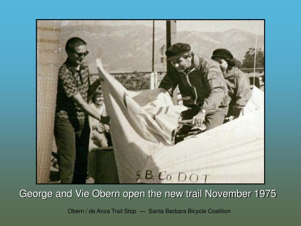 George and Vie Obern open the new trail November 1975