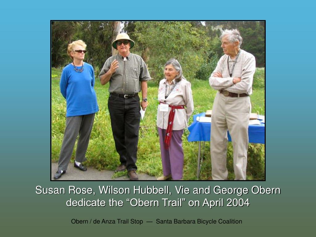 Susan Rose, Wilson Hubbell, Vie and George Obern